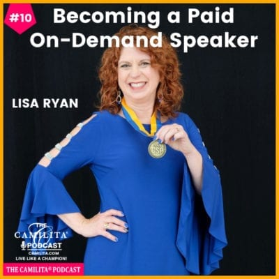10: Lisa Ryan | Becoming a Paid On-Demand Speaker