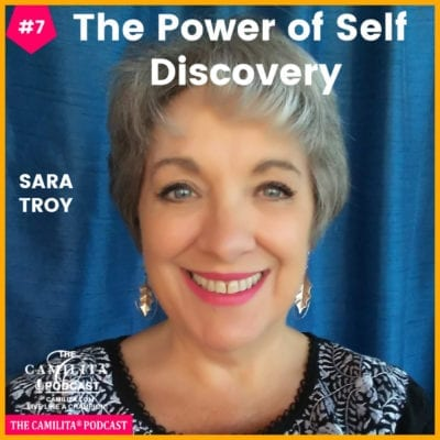 7: Sara Troy | The Power of Self Discovery