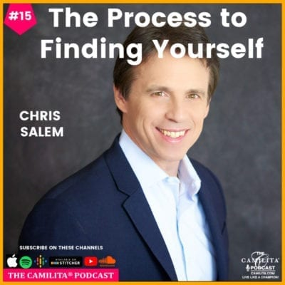 15: Chris Salem | The Process to Finding Yourself