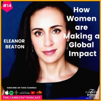 14: Eleanor Beaton | How Women are Making a Global Impact