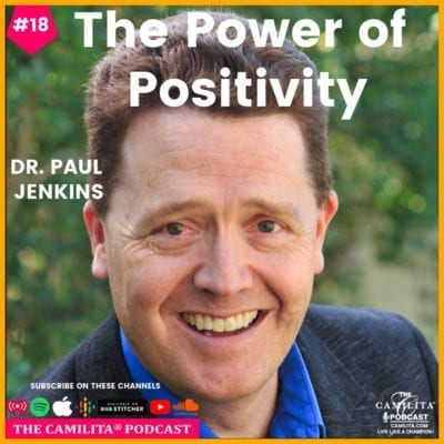 18: Dr. Paul Jenkins | The Power of Positivity
