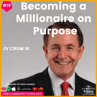 19: JV Crum III | Becoming a Millionaire on Purpose