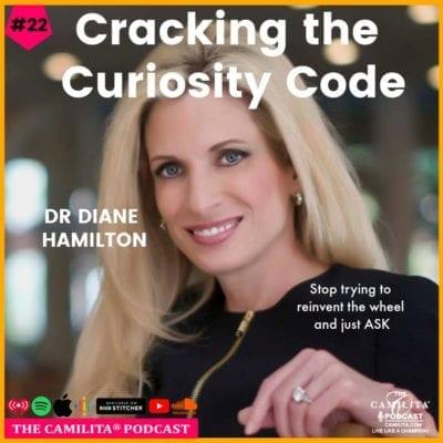 22: Dr. Diane Hamilton | Cracking the Curiosity Code