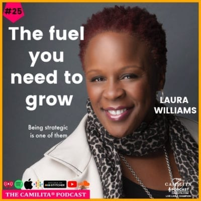 25: Laura Williams   The Fuel You Need to Grow